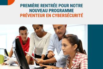1ère rentrée de nos Préventeurs en Cybersécurité 1