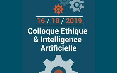 Colloque Ethique et Intelligence Artificielle